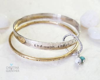 Through Thick and Thin, Power Positive Bangles, Stacking Bangles, Bangle Set, Inspirational, Gift for Her, Bride, Love, Christina Guenther
