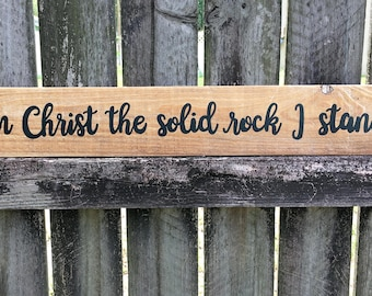 On Christ The Solid Rock I stand sign, Rustic hymn sign, rustic chic sign, Vintage hymn sign on reclaimed wood