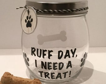 "Personalized Dog Treat Jar - Dog Treat Container - Dog Biscuit Jar - ""Ruff Day, I Need A Treat!"" Dog Treat Canister"