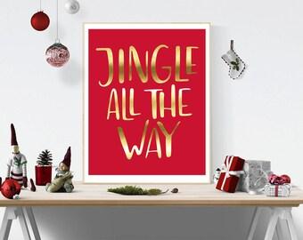 Christmas print  Jingle all the way  Christmas artwork   Christmas quote  Christmas printable   Winter Decor holiday print   holiday card