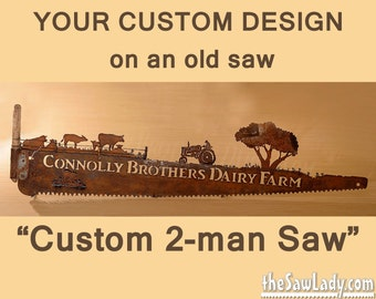 Custom Design 2-Man Saw - Tell your story! Hand (plasma) cut TWO-MAN saw Metal Art | Wall Decor | Garden Art | Recycled Art  - Made to Order