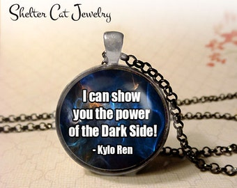 "Star Wars Necklace - Kylo Ren ""Dark Side"" Necklace - Quote - 1-1/4"" Circle Pendant or Key Ring - Photo Art - Sci Fi, Science Fiction Gift"