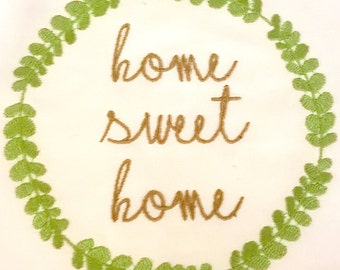 Home Sweet Home Machine Embroidery Design... makes for a great housewarming gift