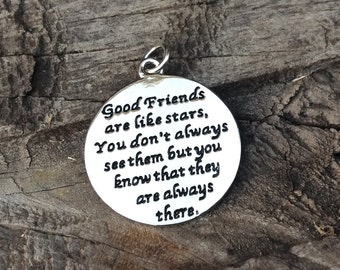 "1- ""Good friends are like stars. You don't always see them but they are always there."", Friendship necklace, old friend pendant, good friend"