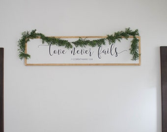 Love Never Fails Over the Bed Sign || 1 Corinthians 13:8