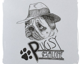 """ORIGINAL """"Pugsy Malone"""" Drawing, or 1 of 5 Limited Edition Prints; Pug Cartoon, Bugsy Malone, Ink Drawing, Dog Picture, Unique, Great Gift!"""