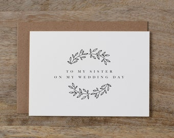 To My Sister On My Wedding Day Card - To My Sister Wedding Card, Wedding Stationery, To My Sister Thank You Wedding Card, Wedding Note, K9