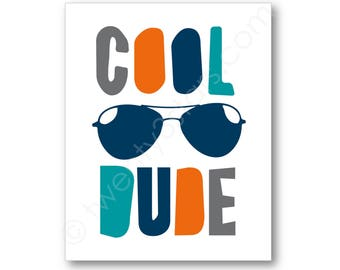 Cool Dude Sunglasses Poster, Personalized Boy's Room or Baby Boy's Nursery Wall Art, or Unframed Art