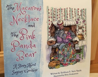 """Children's Picture Book:  """"The Macaroni Necklace & The Pink Panda Bear, A Story About Saying Goodbye"""""""