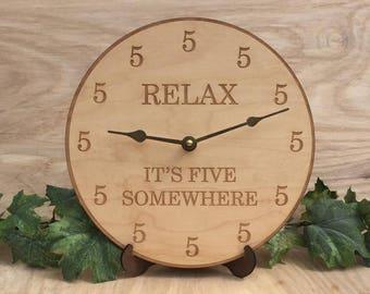 Five O Clock Wall Clock- Relax It's Five Somewhere Clock