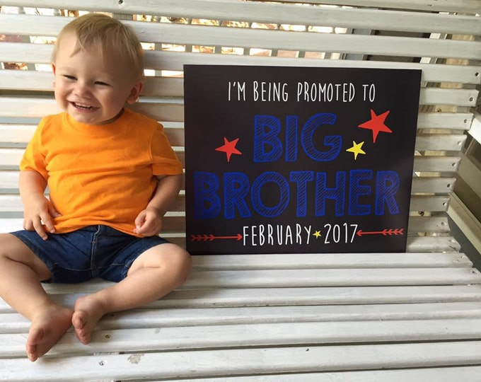 Promoted to Big Brother Sign / Going to Be a Big Brother Sign / Promoted to Big Brother Chalkboard Sign /Baby Number Two Reveal/Digital File