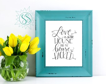 Love is in the House and the House is Packed / Adoption Wall Art / Gift Ideas for Adoption / Home Wall Art / Adoption Art / THW100