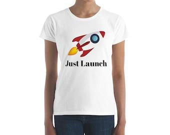 Just Launch - Women's short sleeve t-shirt