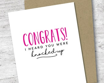 Congrats! I Heard You Were Knocked Up Card   Pregnancy Card   Baby Shower   Expecting   New Mom   Congratulations Greeting Card   New Baby