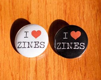 "I Love Zines - 1.25"" Pinback Button"