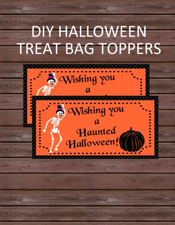 DIY Halloween Treat Bag Toppers, Instant Download, Happy Haunted Halloween Skeleton Treat Bag Topper