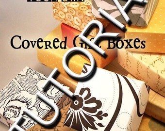 TUTORIAL - Make Your Own Covered Gift Boxes