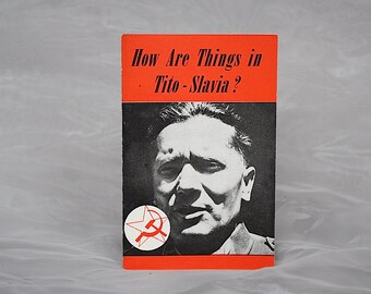 Political Propaganda - Cold War Collectible - Anti-Communist Pamphlet Catholic - Tito Yugoslavia - How Are Things in Tito-Slavia? - Atheism