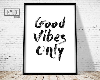 Good Vibes Only Print, Good Vibes Only Art, Printable Quote, Typography Print, Typography art, Quote Art, Wall Art Print, Good Vibes Only