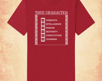 True Character adult men's/unisex t-shirt inspired by Dungeons & Dragons and RPGs