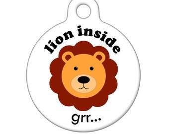 Pet ID Tag - Lion Inside Pet Tag, Dog Tag, Cat Tag