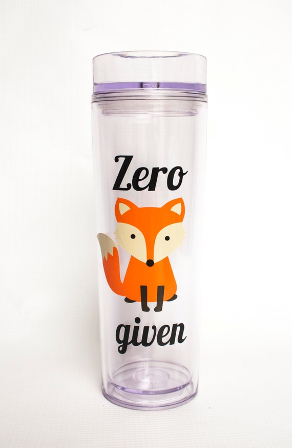 Fox Tumbler, Zero Fox Given, Oh For Fox Sake, Skinny Double-Wall Tumbler, large water bottle, Tall Acrylic Cup, Lid and Straw, motivation