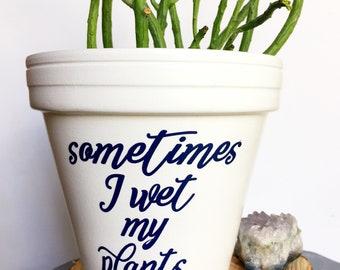 White & Navy Sometimes I Wet My Plants  - Funny Pot - Cute Flower Pot -  Gift for Gardner - Gardening Humor - Pot Pun - Knox Pots