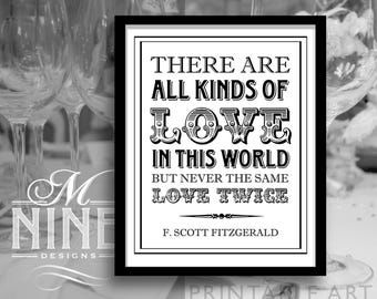 Party Sign Printables / All Kinds of Love In This World / Gatsby Quotes, Printable Party Downloads, Wedding Signs, Gatsby Party BW65