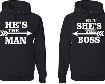 He's The Man But She's The Boss Couples Hooded Sweatshirts