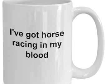 I've got horse racing in my blood