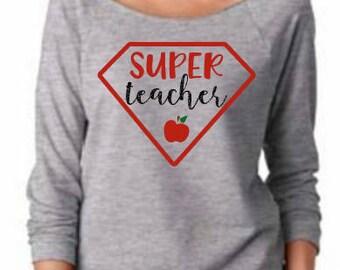 Super Teacher Slouchy long sleeve comfy tee