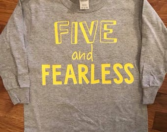Five & Fearless