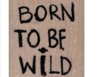rubber stamp Born To Be Wild no19965 scrapbooking supplies Ziggy quote graffiti art artist