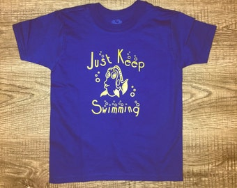Dory T-Shirt / Just keep swimming shirt
