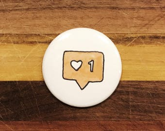 Instagram Like Pinback Button