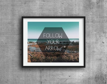 Follow your art graphic print photography print digital print