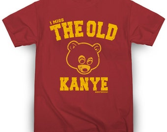 Kanye West I Miss the Old Kanye T-Shirt Hip-Hop Kim Kardashian Kendrick Lamar J Cole Drake Jay-Z Notorious BIG Tupac