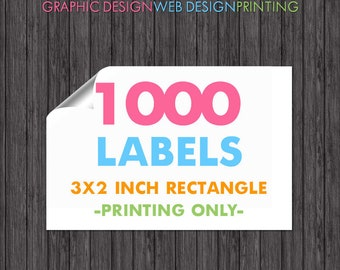 """1000 Printed Labels 3 Inch Stickers Business Printing for Handmade - 3"""" x 2"""" Inch Size"""