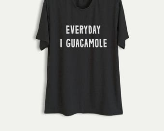 Womens Graphic Tee Mens T-Shirt Avocado Guacamole Shirt Guac Shirt Funny TShirt Tumblr Clothing Teenager Gift for friends