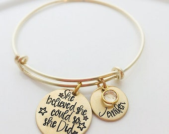 Graduation Gift for Her - Personalized Gift - She Believed She Could Bracelet - Name Bracelet - gift for woman - Inspirational Bracelet