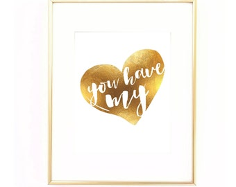 You Have My Heart Printable, Gold Art, Gold Decor, Gold Baby Room, Gold Art Decor, Gold Wall Decor, Gold Nursery, Gold Baby Room