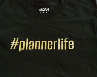 Planner Life t-shirt (limited quantity)
