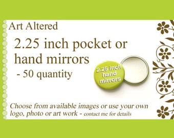 50 Hand Pocket Custom MIRRORS 2.25 inch Image Logo party favors shower baby wedding gifts save date stocking stuffers promos bridal shower