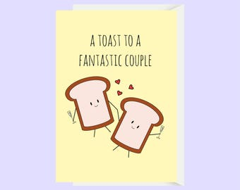 Funny Toast Wedding Card / Funny Toast Engagement Card / To A Fantastic Couple / Toast Pun Card / Couple Card / Cute Wedding Engagement Card