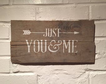 Just You & Me Reclaimed Wood Sign