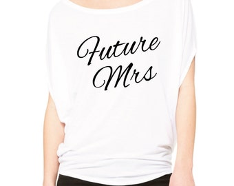 Future Mrs Shirt. Bride Shirt. Bride To Be. Bachelorette Shirt. Wedding Shirt. Bachelorette Party Shirt. Engagement Shirt. Fiance