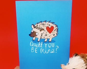 Quill you be mine - Hedgehog Card - Hedgehog gift - Love card - Valentines card - Katie Abey