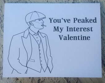 Peaky Blinders Valentine Card - You've Peaked My Interest Valentine - Tommy Shelby