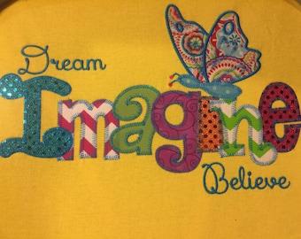 Imagine Dream Believe Applique Blingy T-Shirt