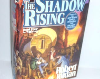 121917BB11 --  1st Edition 1992 The SHADOW RISING Robert Jordan The Wheel of Time Book Four  Hard Cover Dust Jacket
